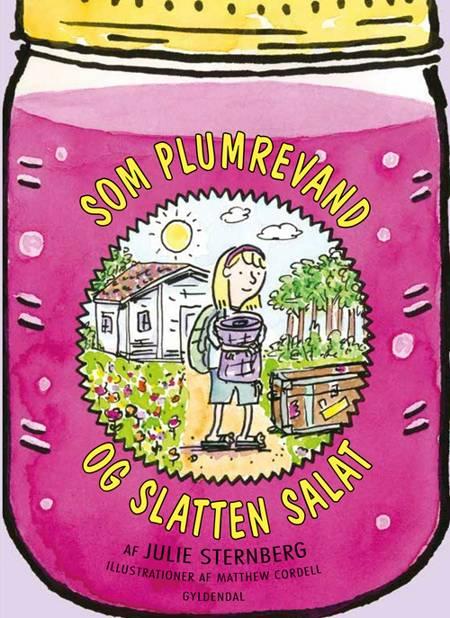 Som plumrevand og slatten salat af Julie Sternberg