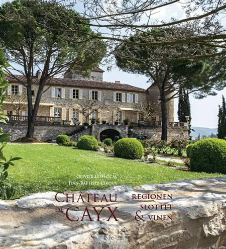 Château de Cayx af Olivier Lesenecal