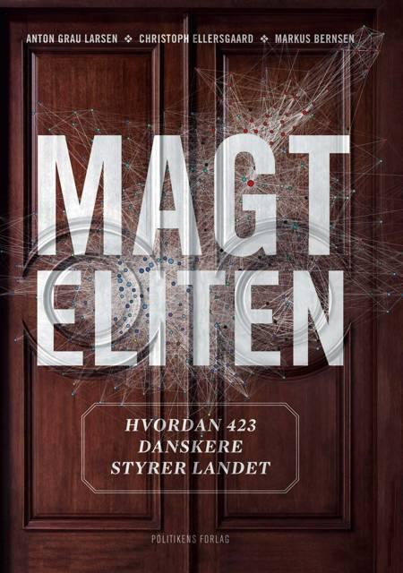 Magteliten af Markus Bernsen, Anton Grau Larsen og Christoph Ellersgaard