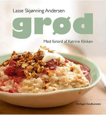 Grød af Lasse Skjønning Andersen