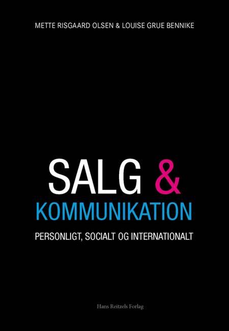 Salg og kommunikation af Mette Risgaard Olsen og Louise Grue Bennike