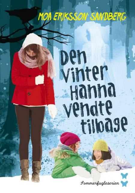 Den vinter Hanna vendte tilbage af Moa Eriksson Sandberg