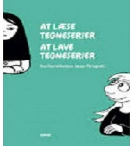 At læse tegneserier - at lave tegneserier af Ina Korneliussen