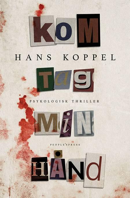 Kom tag min hånd af Hans Koppel