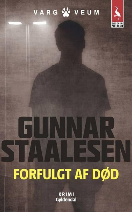 Forfulgt af død af Gunnar Staalesen