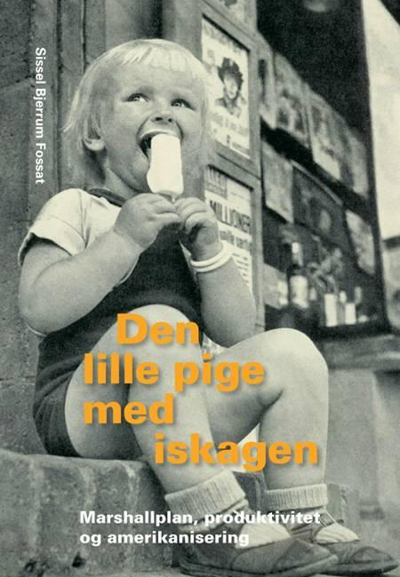 Den lille pige med iskagen af Sissel Bjerrum Fossat