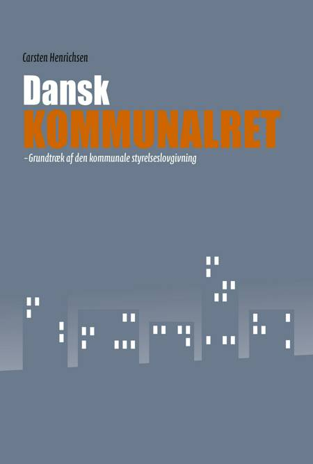 Dansk Kommunalret af Carsten Henrichsen