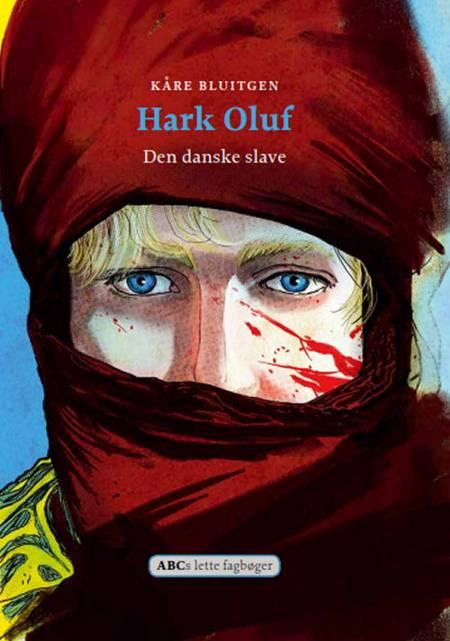 Hark Oluf af Kåre Bluitgen