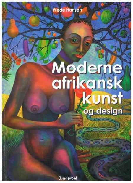 Moderne afrikansk kunst og design af Frede Hansen