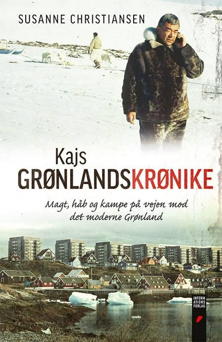 Kajs Grønlandskrønike af Susanne Christiansen