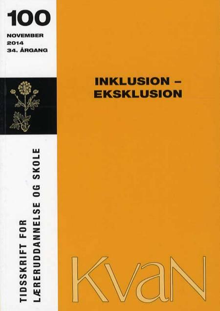 KvaN 100 - Inklusion - eksklusion af Niels Ploug