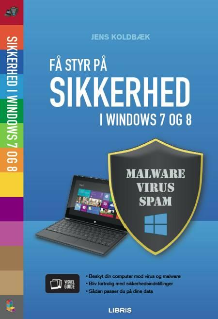 Få styr på sikkerheden i Windows 7 og 8 af Jens Koldbæk
