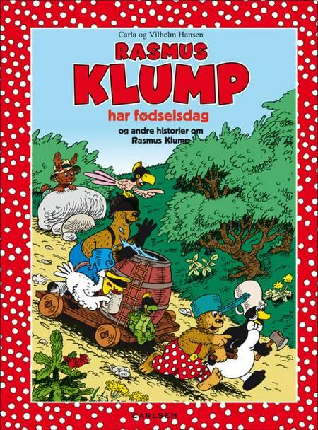 Rasmus Klump har fødselsdag og andre historier af Vilhelm Hansen og Carla Hansen