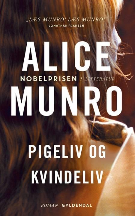 Pigeliv og kvindeliv af Alice Munro