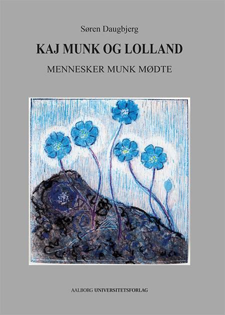 Kaj Munk og Lolland af Søren Daugbjerg