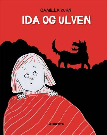 Ida og ulven af Camilla Kuhn