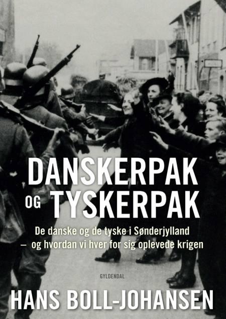 Danskerpak og tyskerpak af Hans Boll-Johansen
