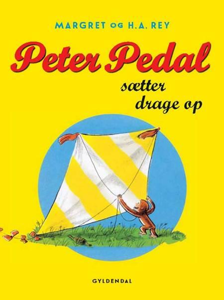 Peter Pedal sætter drage op af H.A. Rey