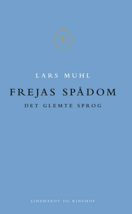Frejas spådom af Lars Muhl