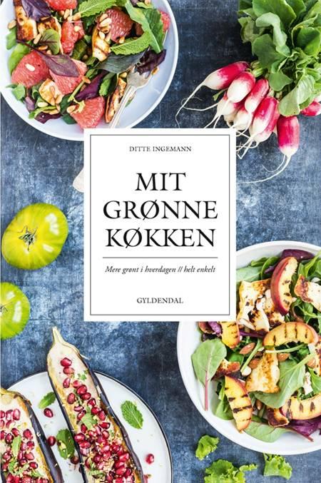 Mit grønne køkken af Ditte Ingemann