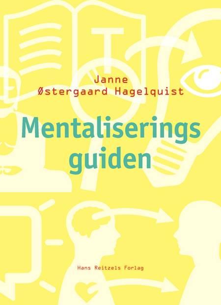 Mentaliseringsguiden af Janne Østergaard Hagelquist