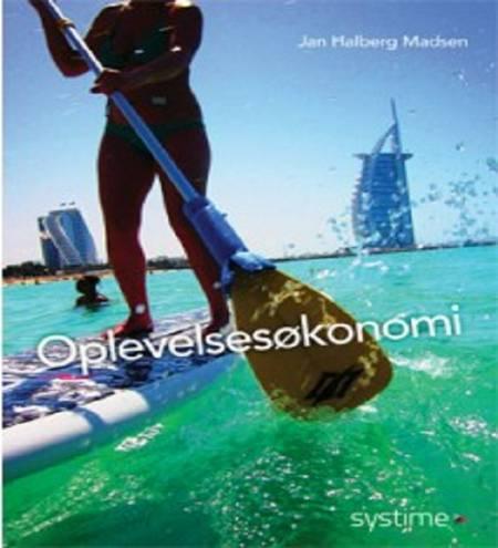 Oplevelsesøkonomi af Jan Halberg Madsen