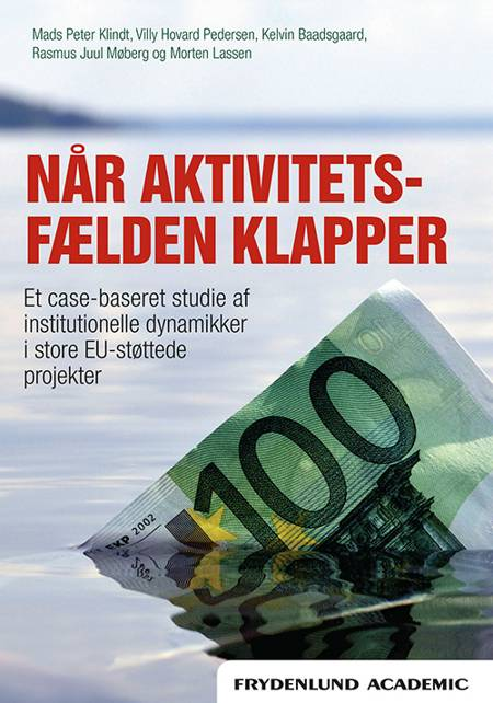 Når aktivitetsfælden klapper af Villy Hovard Pedersen, Kelvin Baadsgaard og Mads Peter Klindt m.fl.