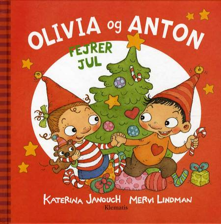 Olivia og Anton fejrer jul af Katerina Janouch