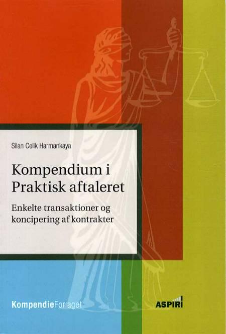 Kompendium i Praktisk aftaleret af Silan Celik Harmankaya