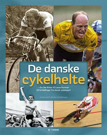 De danske cykelhelte af Kenneth Møller Kristensen