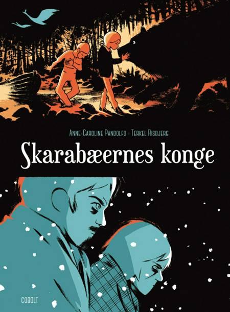 Skarabæernes konge af Terkel Risbjerg og Anne-Caroline Pandolfo