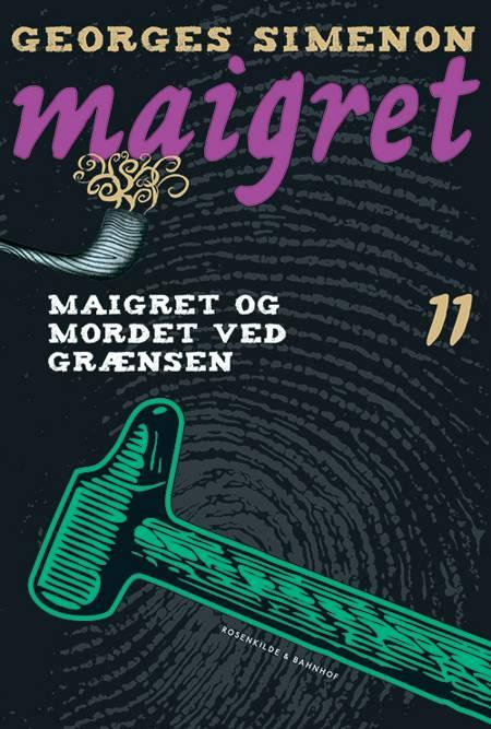 Maigret og mordet ved grænsen af Georges Simenon
