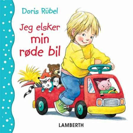 Jeg elsker min røde bil af Doris Rübel