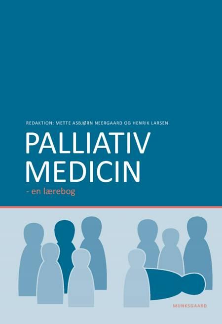 Palliativ medicin af Lise Dyhr, Anders Bonde Jensen og Lise Pedersen m.fl.