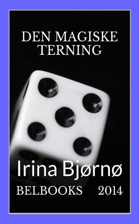 Den magiske terning af Irina Bjørnø