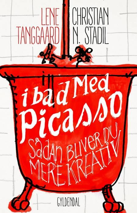 I bad med Picasso af Lene Tanggaard og Christian Stadil