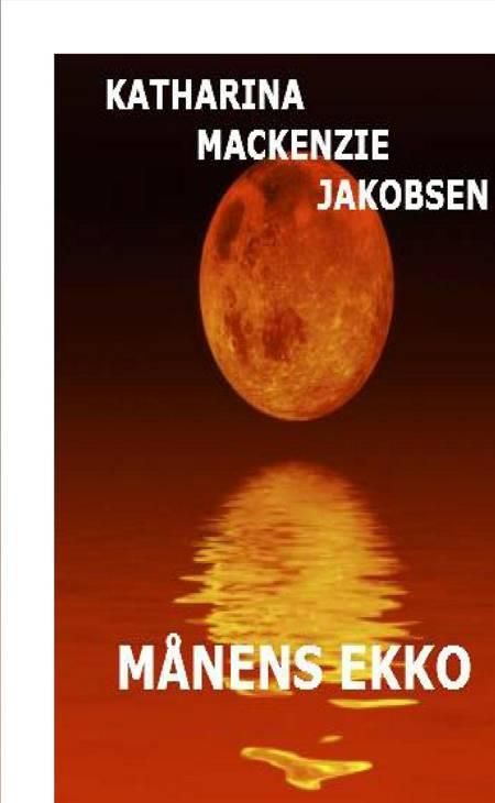 Månens ekko af Katharina Mackenzie Jakobsen