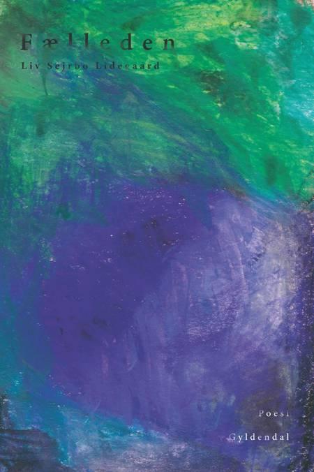 Fælleden af Liv Sejrbo Lidegaard