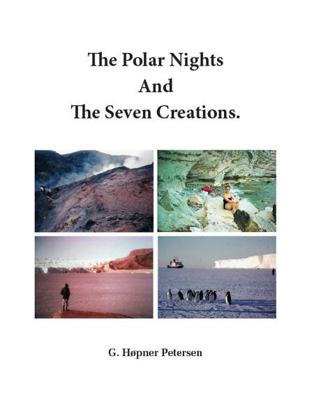 The polar nights and the seven creations af G. Høpner Petersen