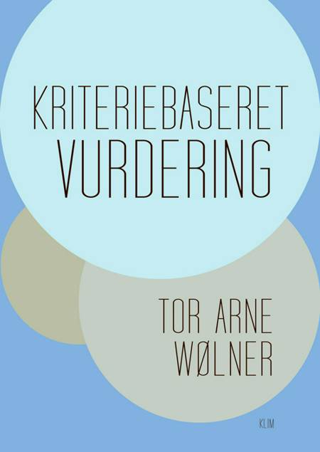 Kriteriebaseret vurdering af Tor Arne Wølner