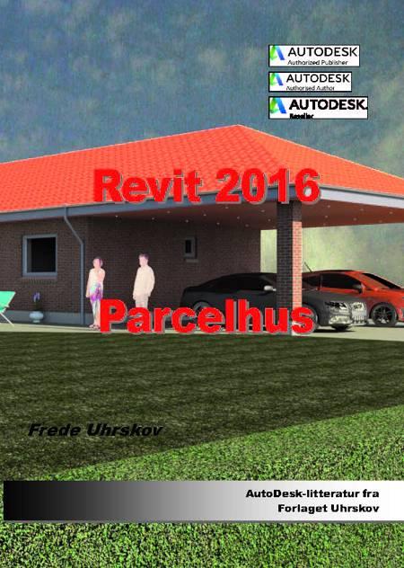 Revit 2016 - parcelhus af Frede Uhrskov