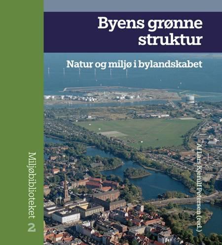 Byens grønne struktur af n a og Lars Kjerulf Petersen