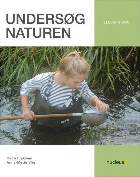 Undersøg naturen af Anne-Mette Vire og Karin Frykman