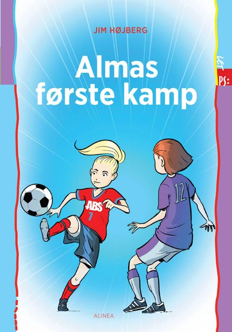 Almas første kamp af Jim Højberg