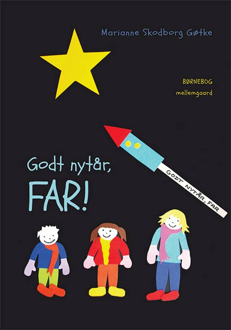 Godt nytår, far! af Marianne Skodborg Gøtke