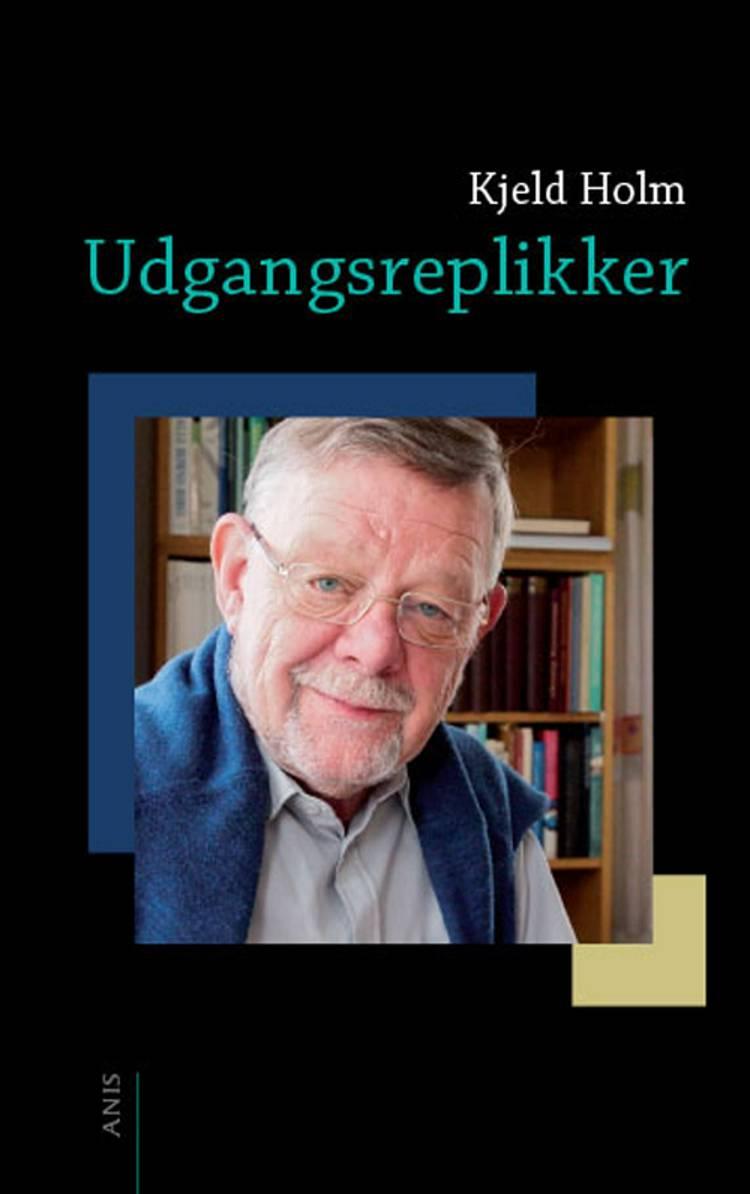 Udgangsreplikker af Kjeld Holm