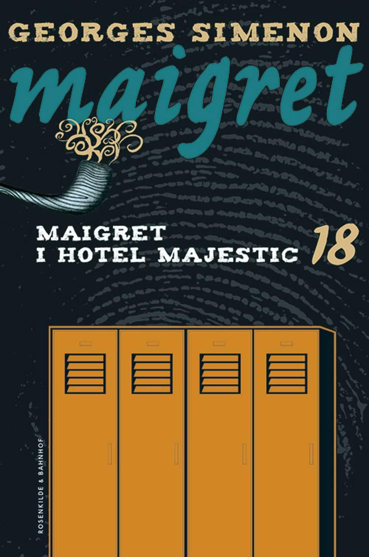 Maigret i hotel Majestic af Georges Simenon
