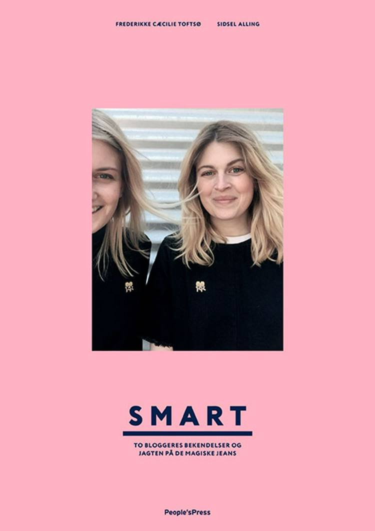 Smart af Sidsel Alling, Frederikke Cæcilie Toftsø og Frederikke Toftsø