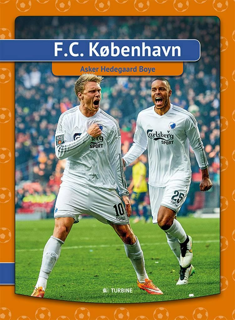 F.C. København af Asker Hedegaard Boye