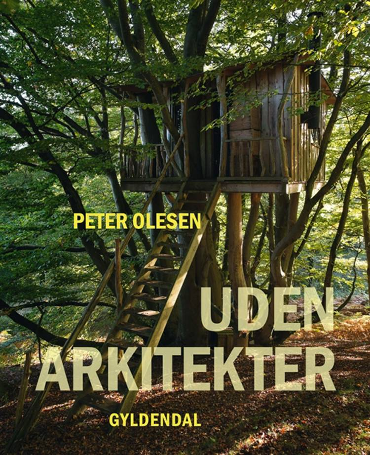 Uden arkitekter af Peter Olesen